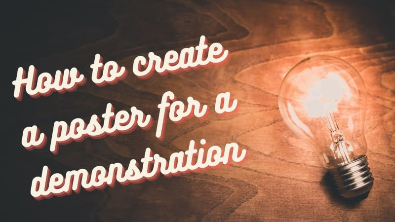 Create a Poster for a Demonstration